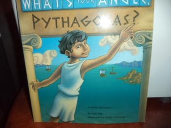 WHATS YOUR ANGLE PYTHAGORAS   ISBN 13-978-1-57091-150-7