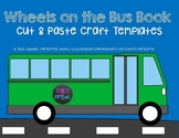 WHEELS ON THE BUS BOOK! - Cut and Paste Craft Templates -