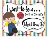 WHEN I GROW UP… SORT AND CLASSIFY {SET 1}
