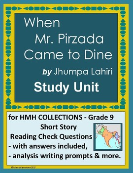 WHEN MR. PIRZADA CAME TO DINE Study Unit for COLLECTIONS Short Story