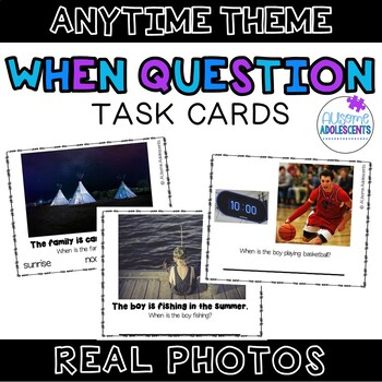 WHEN Question Real Photo Task Cards