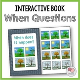 WHEN Questions – Interactive WH Question Book