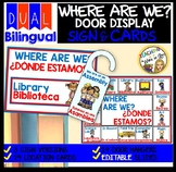 WHERE ARE WE? Editable door sign and cards and door hangers  DUAL/BILINGUAL