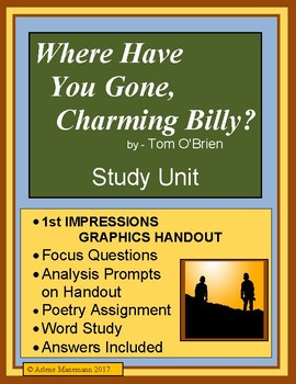 WHERE HAVE YOU GONE, CHARMING BILLY?  by Tom O'Brien - Study Unit