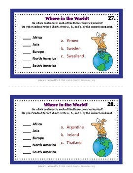 WHERE IN THE WORLD? • Matching Countries to Continents of the World