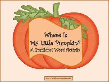 Pumpkin Preposition Interactive Project- Early Primary and ESL Newcomers