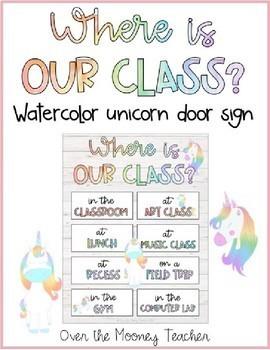 WHERE IS OUR CLASS? Unicorn Themed EDITABLE Sign