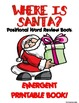 WHERE IS SANTA? POSITIONAL WORD EMERGENT READER BOOK *PERF