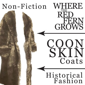 WHERE THE RED FERN GROWS Coonskin Coat Historical Fashion Nonfiction