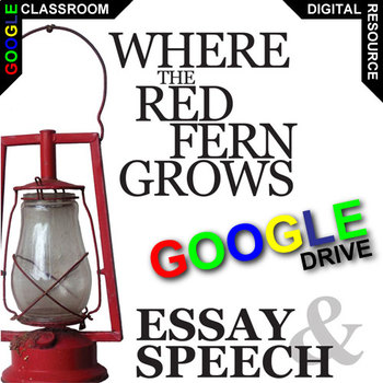 WHERE THE RED FERN GROWS Essay Prompts and Speech (Created for Digital)