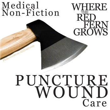 WHERE THE RED FERN GROWS Puncture Wounds Medical Nonfiction