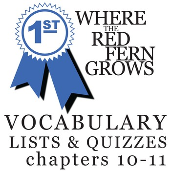 WHERE THE RED FERN GROWS Vocabulary List and Quiz (chapters 10-11)
