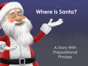 WHERE...Christmas Prepositions Instructional Set