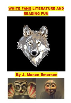 WHITE FANG LITERATURE AND READING FUN