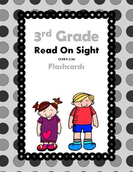 3rd Grade Read On Sight Flash Cards (Aligned to American R