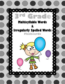 3rd Multisyllable/Irreguarly Spelled Words Aligned to American Reading Co IRLA