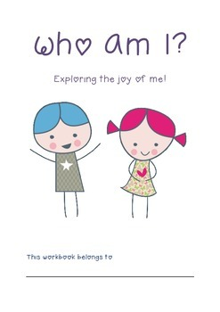 WHO AM I? A Workbook of self discovery for children