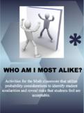 WHO AM I MOST ALIKE?
