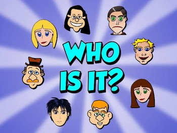 WHO IS IT? DESCRIPTION GAMES. Body (face) parts. Power Point
