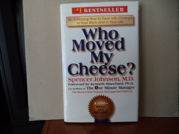 Who Moved My Cheese? ISBN 0-399-1444-6-3
