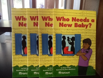 WHO NEEDS A NEW BABY?isbn 0 15 323144 0 (set of 4)