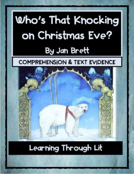 Jan Brett WHO'S THAT KNOCKING ON CHRISTMAS EVE? - Comprehension & Text Evidence