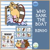 WHO SANK THE BOAT?  BINGO
