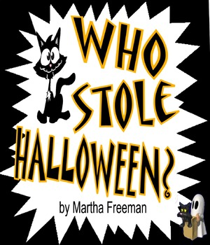 WHO STOLE HALLOWEEN?  Two Young Detectives Solve Two MYSTERIES with a cat's help