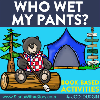 Who Wet My Pants Activities and Read Aloud Lessons