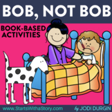 BOB, NOT BOB Activities and Read Aloud Lessons for Digital Learning