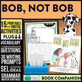 BOB, NOT BOB read aloud lessons book companion