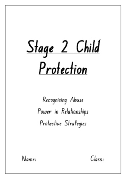 WHOLE UNIT Support Booklet - Child Protection Stage 2 - NSW Curriculum Aligned