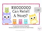 WHOOO Can Retell A Story? Digital NO PRINT Digital Language Lesson Freebie