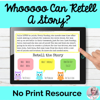 WHOOO Can Retell A Story? Digital NO PRINT Digital Languag