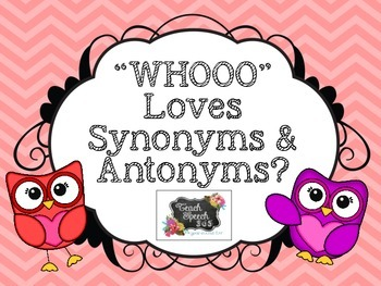 WHOOO Loves Synonyms and Antonyms