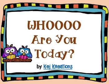 WHOOOO Are You Today?
