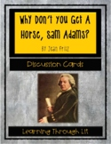 Jean Fritz WHY DON'T YOU GET A HORSE, SAM ADAMS? - Discussion Cards