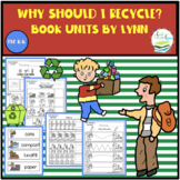 WHY SHOULD I RECYCLE? BOOK UNIT
