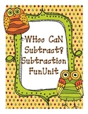 WHoo CaN Subtract Subtraction Unit