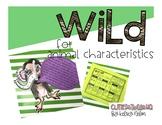 WILD for Animal Characteristics!