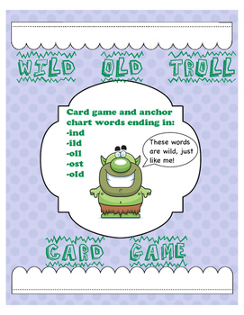 WILD OLD TROLL Orton Gillingham card game for -ind -ild -old -oll -ost words