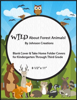 WILD About Forest Animals!