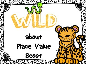 WILD about Place Value Scoot