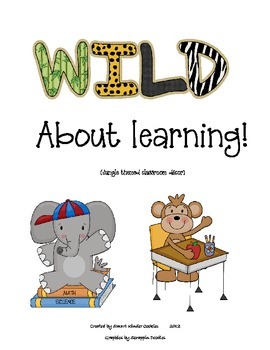WILD about learning--jungle themed classroom alphabet