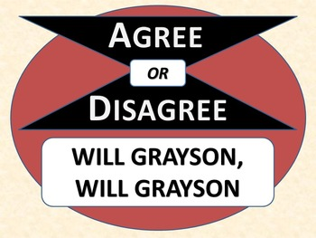 WILL GRAYSON, WILL GRAYSON - Agree or Disagree Pre-reading Activity