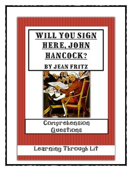 WILL YOU SIGN HERE, JOHN HANCOCK? - Comprehension & Text Evidence