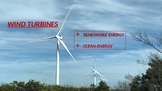 WIND TURBINES RENEWABLE ENERGY-CLEAN ENERGY