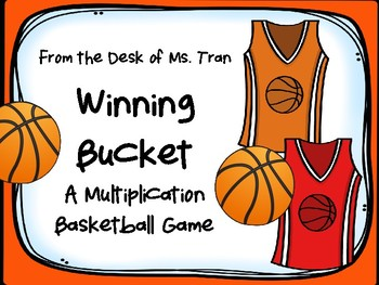 WINNING BUCKET: A Multiplication Basketball Game IT'S MARCH MADNESS!