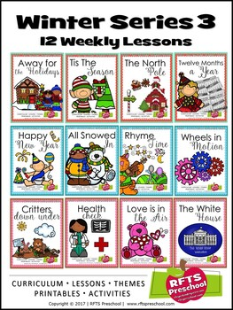 WINTER 12 LESSON PLANS Curriculum Bundle[DECEMBER ~ JANUARY ~ FEBRUARY] Series 3