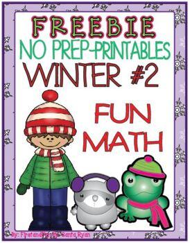 WINTER 2 FUN MATH NO PREP PRINTABLES COMMON CORE MAFS FREEBIE